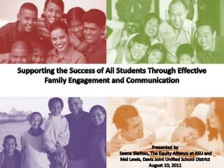 Supporting the Success of All Students  T hrough Effective   Family Engagement and Communication