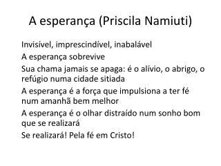 A esperança (Priscila  Namiuti )