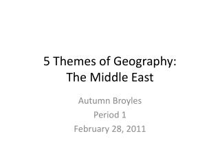 5 Themes of Geography: The Middle East
