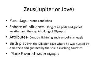 Zeus(Jupiter or Jove)