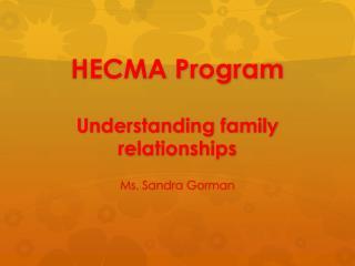 HECMA  Program Understanding family relationships