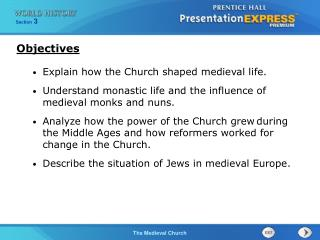 Explain how the Church shaped medieval life.