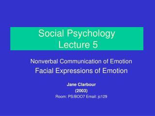 Social Psychology  Lecture 5