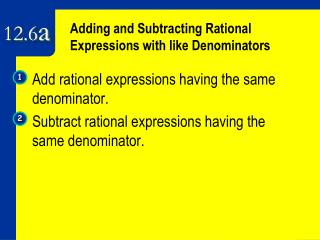 Adding and Subtracting Rational  Expressions with like Denominators