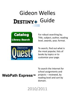 Gideon Welles  Destiny Guide