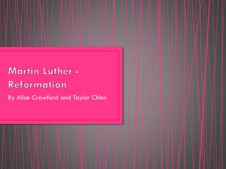 Martin Luther - Reformation
