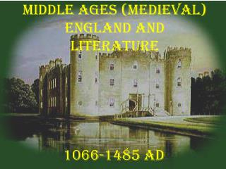 Middle Ages (Medieval) England and literature