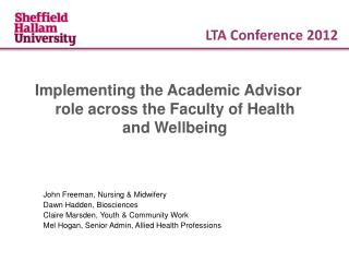 Implementing the Academic Advisor role across the Faculty of Health and Wellbeing