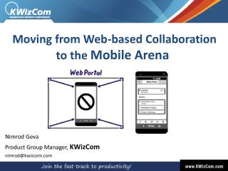 Moving from Web-based Collaboration  to  the  Mobile  Arena
