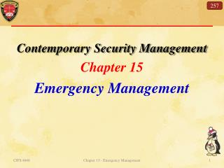 Contemporary Security Management Chapter  15 Emergency Management