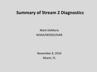 Summary of Stream 2 Diagnostics