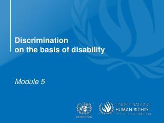 Discrimination on  the basis of disability