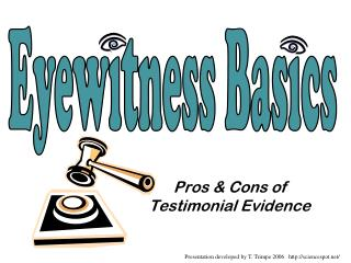 Pros  Cons of Testimonial Evidence
