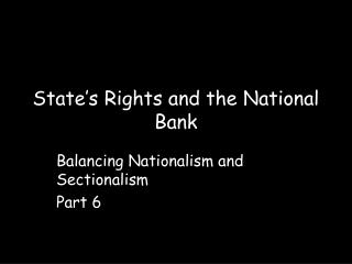 State's Rights and the National Bank