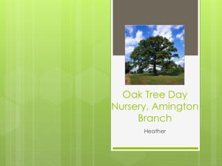 Oak Tree Day Nursery, Amington Branch