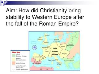 I.  Christians  in Western Europe are part of the  Roman  Catholic Church