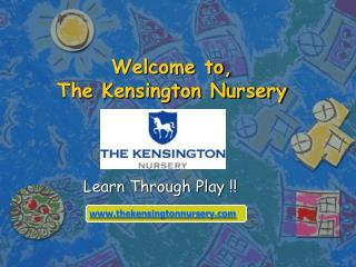 Welcome to, The Kensington Nursery