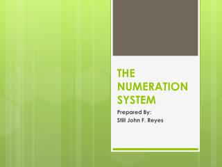 THE NUMERATION SYSTEM