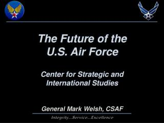 The Future of the  U.S. Air  Force Center for Strategic and International Studies