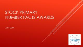 Stock primary  Number facts awards