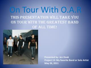 On Tour With O.A.R
