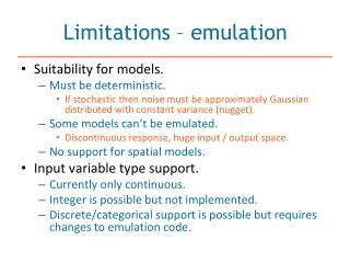 Limitations – emulation
