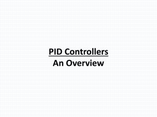 PID Controllers An  Overview