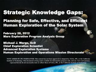 February 28, 2012 Mars Exploration Program Analysis Group Michael J.  Wargo , ScD