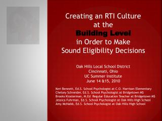 Creating an RTI Culture  at the  Building Level  in Order to Make  Sound Eligibility Decisions