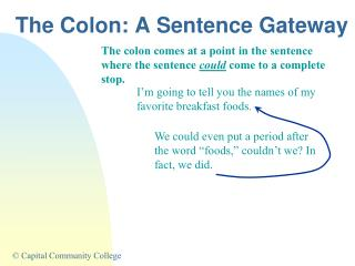 The Colon:  A Sentence Gateway