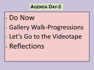 Agenda  Day -3