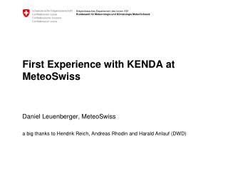 First Experience  with  KENDA  at MeteoSwiss