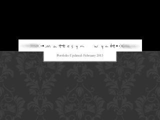 Portfolio Updated: February 2013