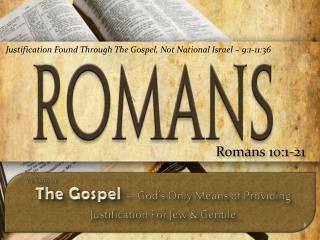 Romans  10:1-21