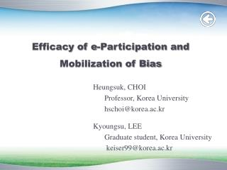 Efficacy of e-Participation and Mobilization of Bias