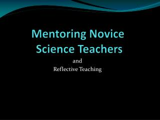 Mentoring Novice  Science Teachers