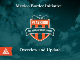 Mexico Border Initiative