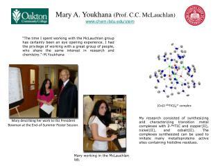 Mary A.  Youkhana (Prof. C .C .  McLauchlan ) chem. ilstu /stem