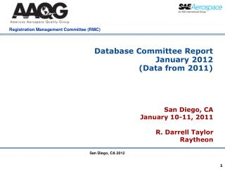 Database Committee Report  January 2012  (Data from 2011)