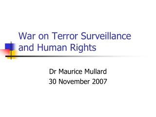 War on Terror Surveillance and Human Rights