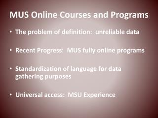 MUS Online Courses and Programs