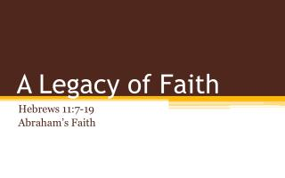 A Legacy of Faith