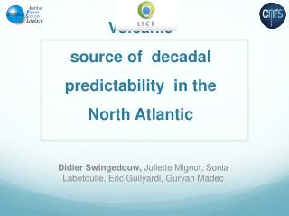 Volcanic source of decadal predictability in  the North Atlantic