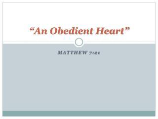 """An Obedient Heart"""