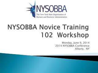 NYSOBBA Novice Training 102  Workshop