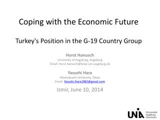Coping with  the  Economic Future Turkey's Position in the G-19 Country Group