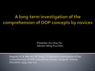 A long-term investigation of the comprehension of OOP concepts by novices