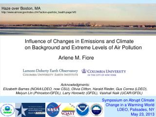 Symposium on Abrupt Climate  Change in a Warming World  LDEO, Palisades, NY May 23, 2013