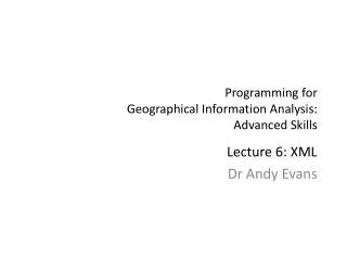 Programming for  Geographical Information Analysis: Advanced Skills