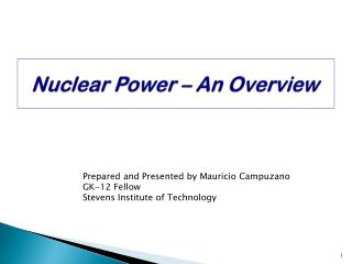 Nuclear Power � An Overview